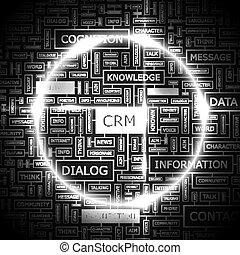 CRM. Word cloud concept illustration. Wordcloud collage.