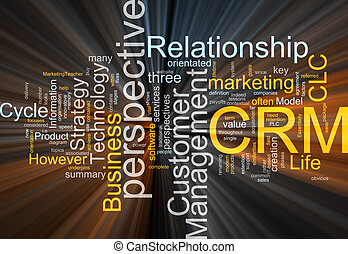 CRM word cloud glowing - Word cloud concept illustration of...