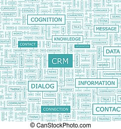 CRM. Word cloud illustration. Tag cloud concept collage.