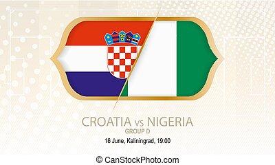 Croatia vs Nigeria, Group D. Football competition, Kaliningrad.