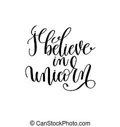 croire, manuscrit, noir, blanc, lettrage, licorne
