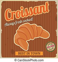 Croissant poster in vintage style, vector illustration