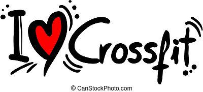 Crossfit love - creative design of crossfit love
