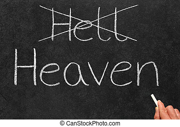 Crossing out Hell and writing Heaven on a blackboard.