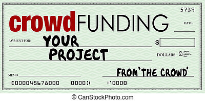 Crowd Funding Check Blank Amount Investing in Your Project