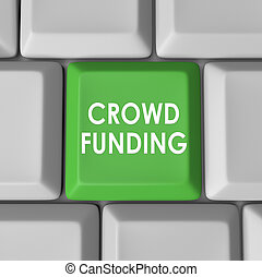 Crowd Funding Computer Keyboard Key Button - Crowd Funding...