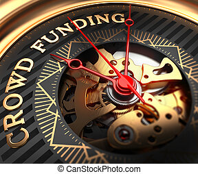 Crowd Funding on Black-Golden Watch Face. - Crowd Funding on...