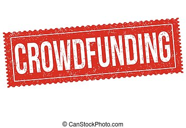 Crowdfunding sign or stamp on white background, vector illustration