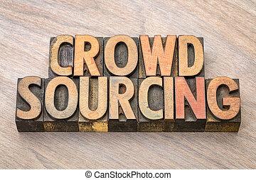 crowdsourcing word in wood type