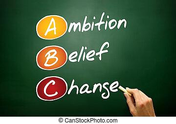 croyance, changement, ambition