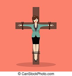 Crucified business woman. Business concept