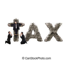 Crucifix by tax - Businessman crucified on a t stone while...