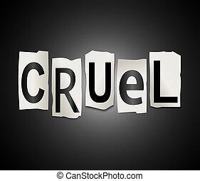 Cruel concept. - Illustration depicting a set of cut out...