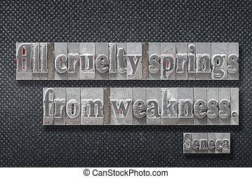 cruelty springs Seneca