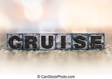 Cruise Concept Vintage Letterpress Type