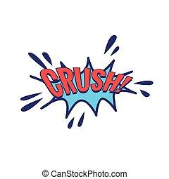 Crush Comic Speech Bubble
