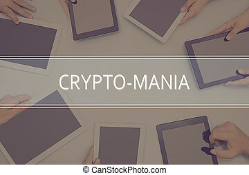 CRYPTO-MANIA CONCEPT Business Concept.