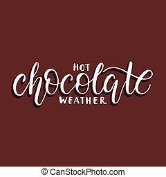 csípős, weather., csokoládé