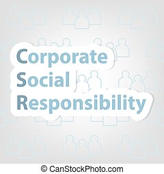 CSR; Corporate Social Responsibility concept - vector illustration