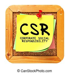 CSR. Yellow Sticker on Bulletin.