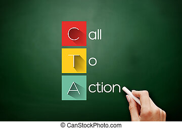 CTA - Call To Action acronym, business concept background on blackboard