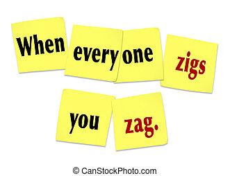 cuándo, everyone, zigs, usted, zag, notas pegajosas, refrán, cita