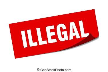 cuadrado, signo., illegal., policía, ilegal, sticker.