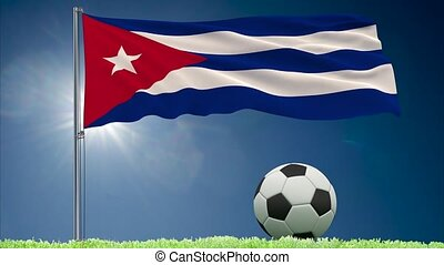 Cuba flag fluttering and football rolls - Flag of Cuba...