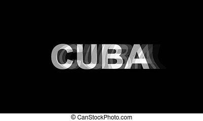 cuba, tv, texte, effet, déformation, glitch, animation, 4k, numérique, boucle