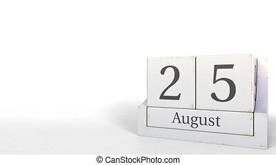 Cube calendar shows August 25 date. 3D animation - Wooden...