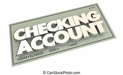cuenta, verificar, dinero, ilustración, banca, palabras, 3d
