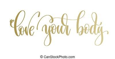 cuerpo, dorado, amor, letras, texto, -, mano, inscripción, ...