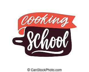 culinaire, logotype., label., cuisine, lettrage, isolé, école, logo, classes, dessin animé, blanc, sticker., cours, manuscrit, découpage, arrière-plan., cuisine, planche, annonce, vecteur, plat