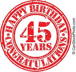 cumpleaños, grunge, 45, estampilla, ilustración, años, caucho, vector, feliz