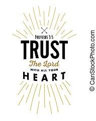 cuore, tutto, fiducia, tuo, signore