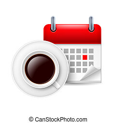 Cup of coffee ad calendar with marked day
