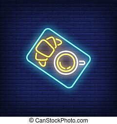 Cup of coffee and croissant neon sign