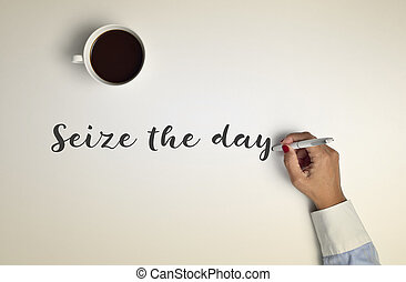cup of coffee and text seize the day