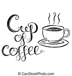 Cup Of Coffee Lettering Vector Illustration