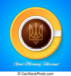 Cup of coffee with Coat Arms, Ukraine Good Morning