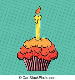 Cupcake pop art - Cupcake with candle painted in pop-art...