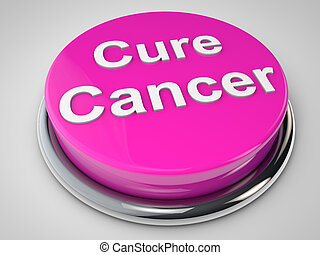 Cure Cancer - cure cancer Button over white background