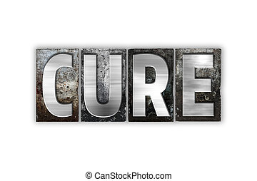 Cure Concept Isolated Metal Letterpress Type
