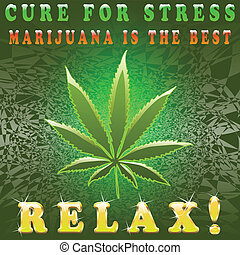Cure for stress - Illustration of marijuana as a symbol of...