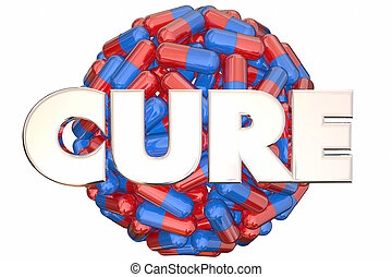 Cure Pills Medicine Research End Disease Sphere 3d Illustration
