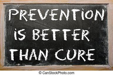 """cure"""", quadro-negro, melhor, """"prevention, escrito, provérbio..."""