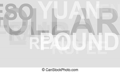 Currencies of the world 4K animated gray background. Loop able