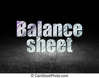 Currency concept: Balance Sheet in grunge dark room