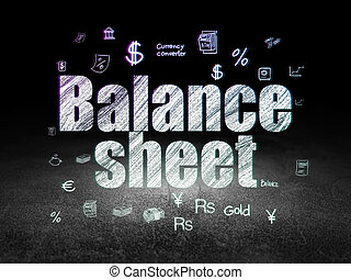 Currency concept: Balance Sheet in grunge dark room