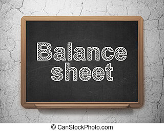 Currency concept: Balance Sheet on chalkboard background